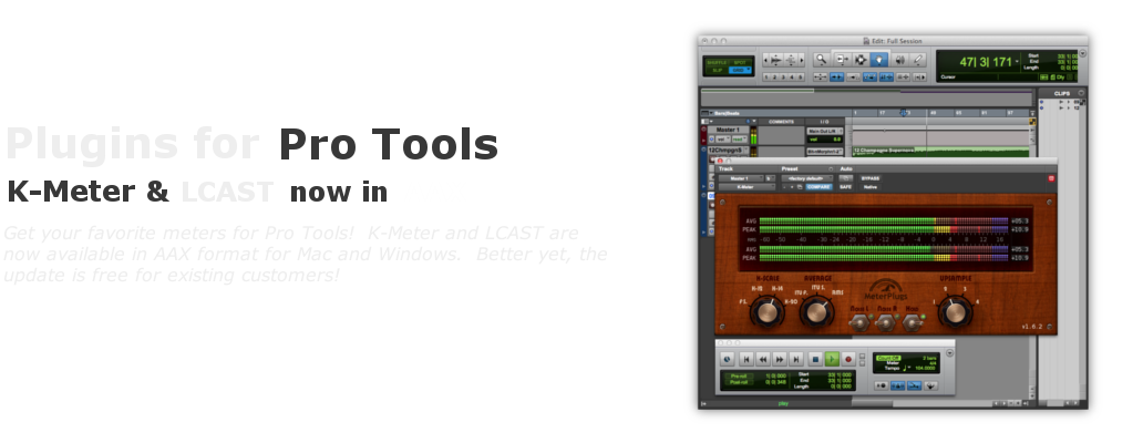 K-Meter and LCAST now available for Pro Tools.
